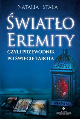 okładka Światło Eremity, czyli przewodnik po świecie Tarota, Ebook | Natalia Stala
