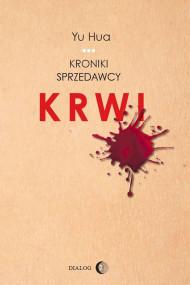 okładka Kroniki sprzedawcy krwi, Ebook | Yu  Hua, Katarzyna Sarek