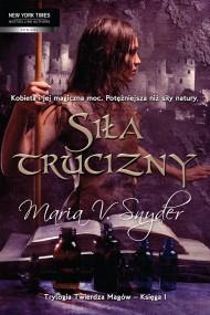 okładka Siła trucizny, Ebook | Maria V. Snyder