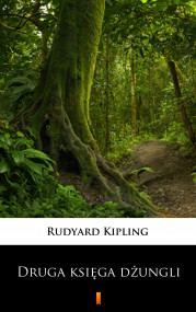 okładka Druga księga dżungli, Ebook   Rudyard Kipling, Józef Birkenmajer