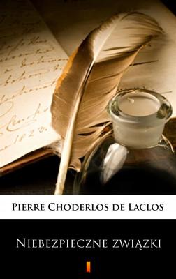 okładka Niebezpieczne związki, Ebook | Pierre Choderlos