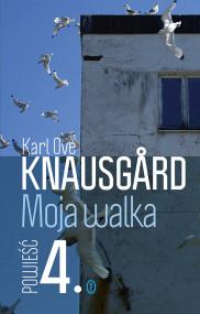 okładka Moja walka. Księga 4, Ebook | Karl Ove Knausgård, Iwona Zimnicka