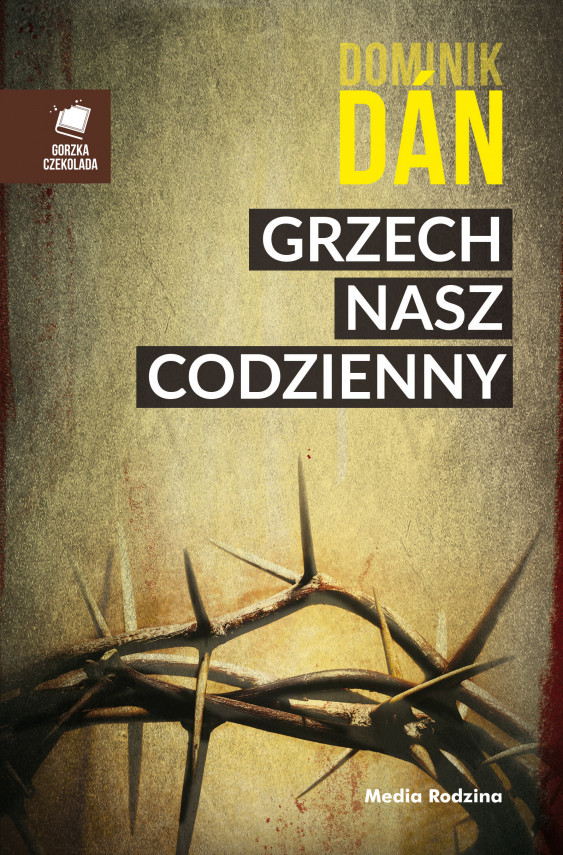 okładka Grzech nasz codziennyebook   EPUB, MOBI   Dominik Dan, Małgorzata Brzozowska