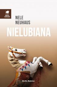 okładka Nielubiana, Ebook | Nele Neuhaus, Anna Urban, Miłosz  Urban