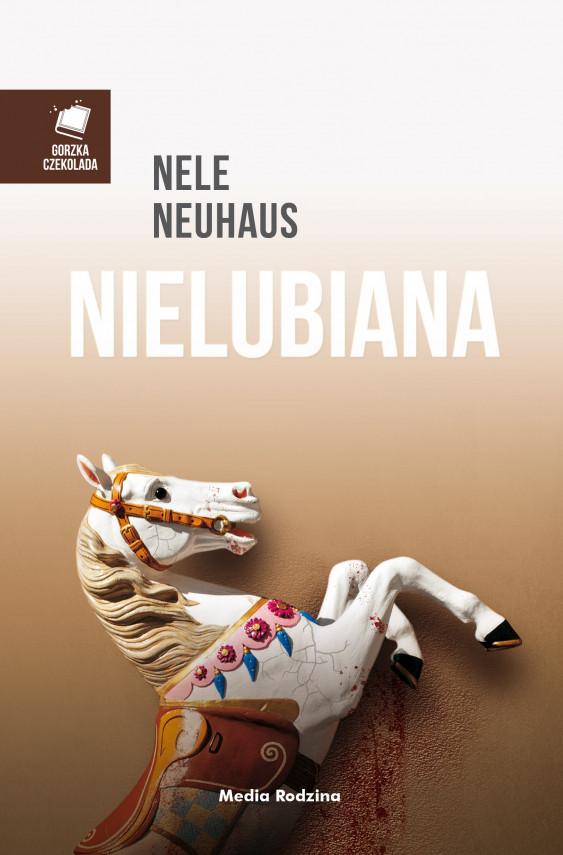 okładka Nielubianaebook | EPUB, MOBI | Nele Neuhaus, Anna Urban, Miłosz  Urban