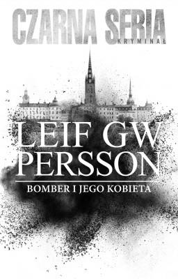 okładka Bomber i jego kobieta, Ebook | Maciej Muszalski, Leif GW Persson