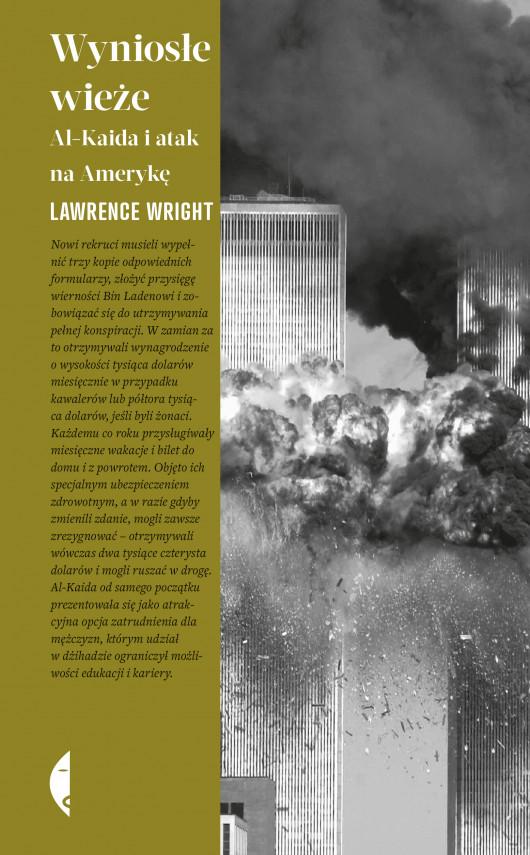 okładka Wyniosłe wieże. Al-Kaida i atak na Amerykę. Ebook | EPUB, MOBI | Lawrence Wright, Agnieszka Wilga