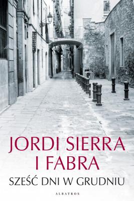 okładka Sześć dni w grudniu, Ebook | Jordi Sierra i Fabra