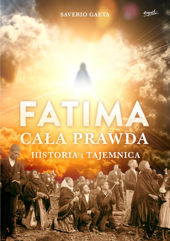 okładka Fatima. Cała prawda. Historia i tajemnicaebook   EPUB, MOBI   Saverio Gaeta, Joanna Ganobis