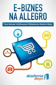 okładka E-biznes na Allegro. Ebook | EPUB,MOBI | Praca zbiorowa