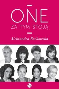 okładka One za tym stoją. Ebook | EPUB,MOBI | Aleksandra Boćkowska