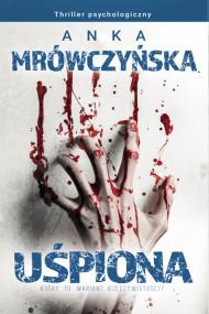 okładka Uśpiona. Który to wariant rzeczywistości?, Ebook | Anka Mrówczyńska