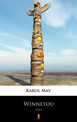 okładka Winnetou. Tom I, Ebook | Karol May