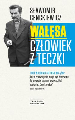 okładka Wałęsa. Człowiek z teczki, Ebook | Sławomir Cenckiewicz