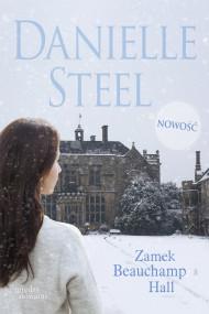 okładka Zamek Beauchamp Hall, Ebook | Danielle Steel