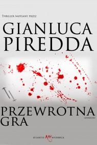 okładka Przewrotna Gra, Ebook   Gianluca Piredda