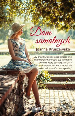 okładka Dom samotnych, Ebook | Joanna Kruszewska