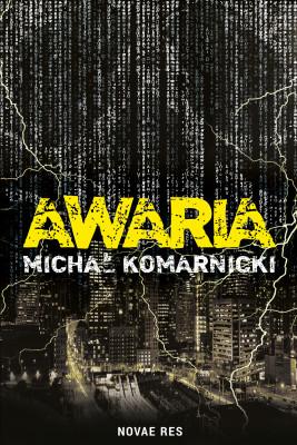 okładka Awaria, Ebook | Michał Komarnicki