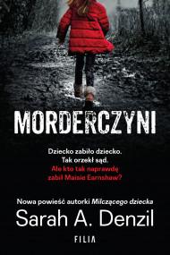 okładka Morderczyni, Ebook | Sarah A. Denzil