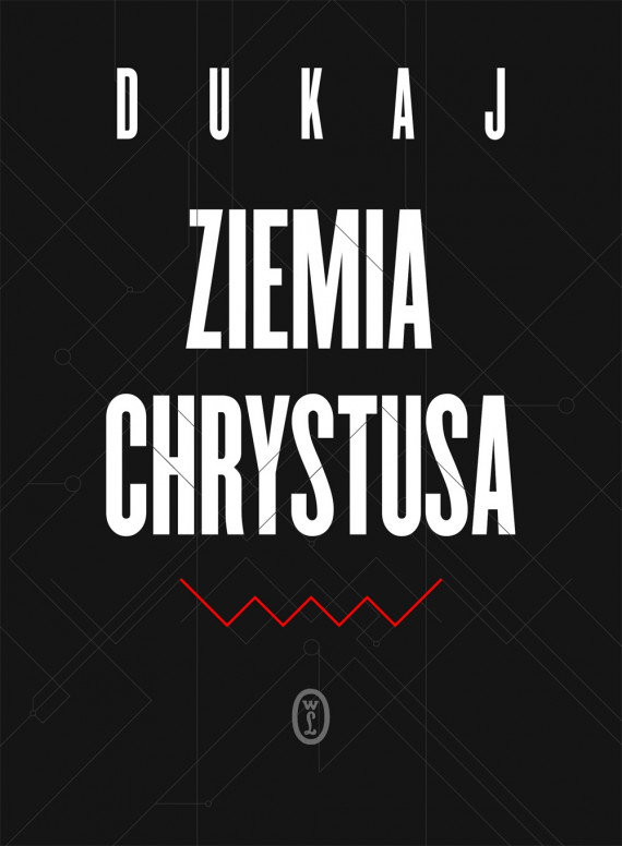 okładka Ziemia Chrystusaebook | EPUB, MOBI | Jacek Dukaj