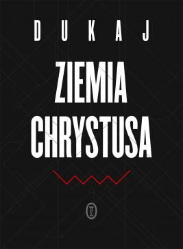 okładka Ziemia Chrystusa, Ebook | Jacek Dukaj