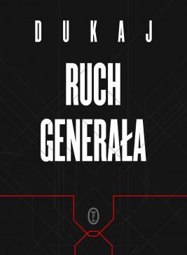 okładka Ruch generała, Ebook | Jacek Dukaj