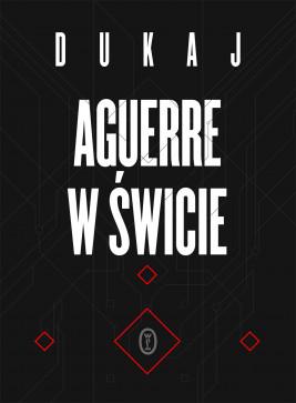 okładka Aguerre w świcie, Ebook   Jacek Dukaj
