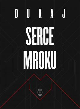 okładka Serce mroku, Ebook | Jacek Dukaj