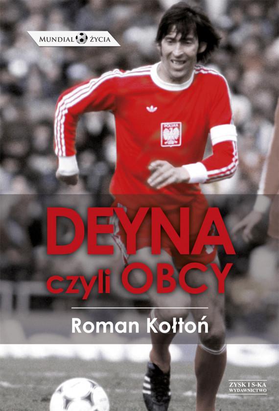 okładka Deyna, czyli obcyebook | EPUB, MOBI | Roman Kołtoń