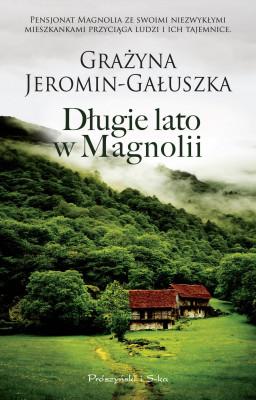 okładka Długie lato w Magnolii, Ebook | Grażyna Jeromin-Gałuszka