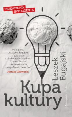 okładka Kupa kultury. Przewodnik inteligenta, Ebook | Leszek Bugajski