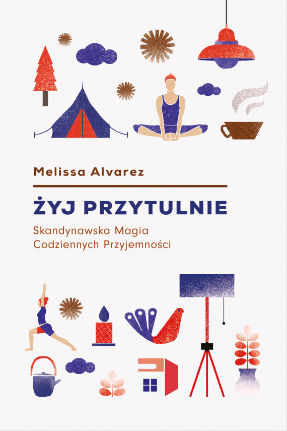 okładka Żyj przytulnieebook   EPUB, MOBI   Melissa Alvarez