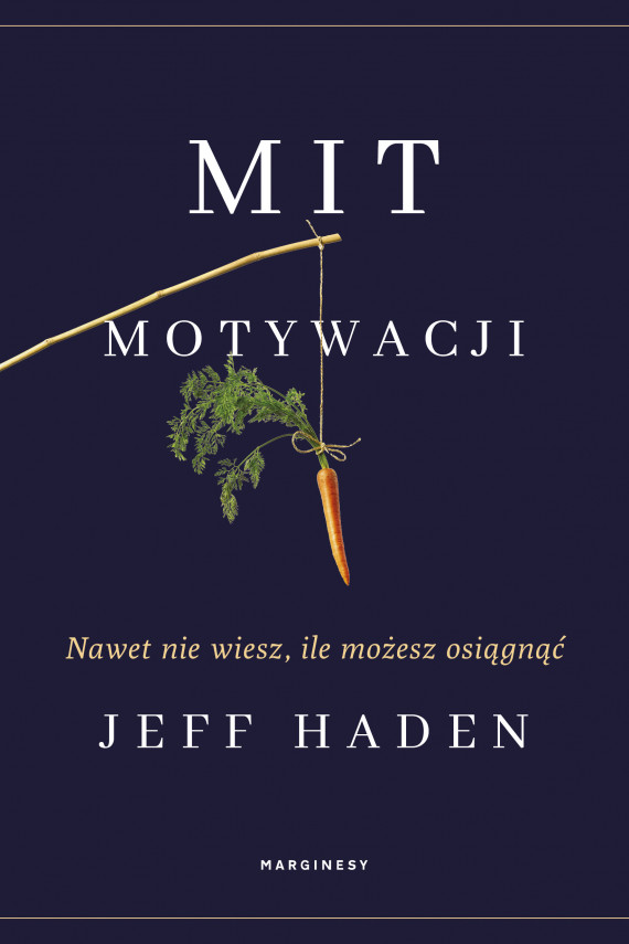 okładka Mit motywacjiebook | EPUB, MOBI | Jeff Haden, Kaja Gucio