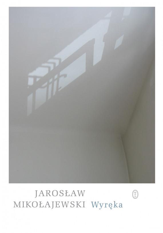 okładka Wyrękaebook | EPUB, MOBI | Jarosław Mikołajewski