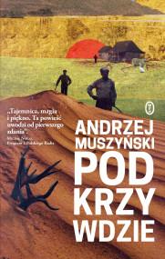 okładka Podkrzywdzie, Ebook | Andrzej Muszyński