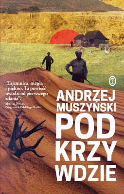 okładka Podkrzywdzie, Ebook   Andrzej Muszyński