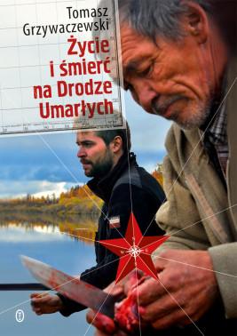okładka Życie i śmierć na Drodze Umarłych, Ebook | Tomasz Grzywaczewski