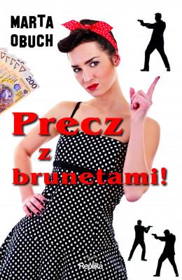 okładka Precz z brunetami, Ebook | Marta Obuch
