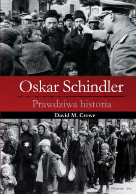 okładka Oskar Schindler. Prawdziwa historia, Ebook | David M. Crowe