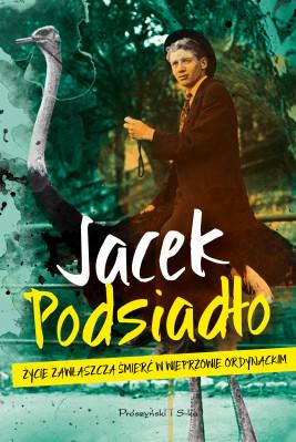 okładka Życie zawłaszcza śmierć w Wieprzowie Ordynackim, Ebook | Jacek Podsiadło