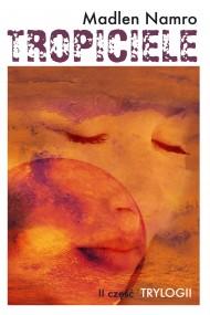 okładka Tropiciele. Ebook | EPUB,MOBI | Madlen Namro