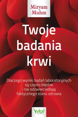 okładka Twoje badania krwi, Ebook | Miryam Muhm