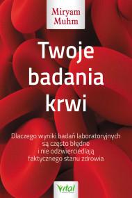 okładka Twoje badania krwi - PDF, Ebook | Miryam Muhm