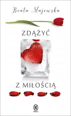 okładka Zdążyć z miłością, Ebook | Beata Majewska