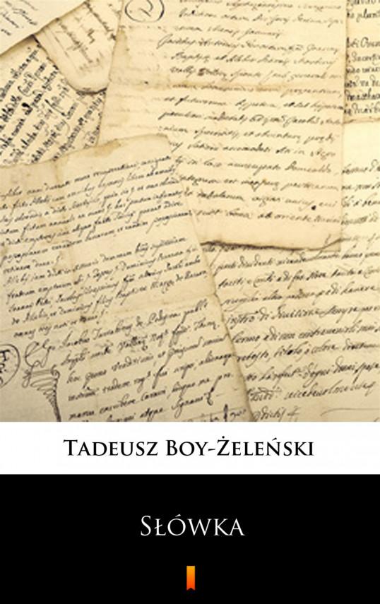 okładka Słówkaebook | EPUB, MOBI | Tadeusz Boy-Żeleński