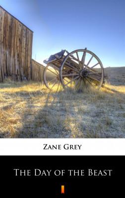 okładka The Day of the Beast, Ebook | Zane Grey