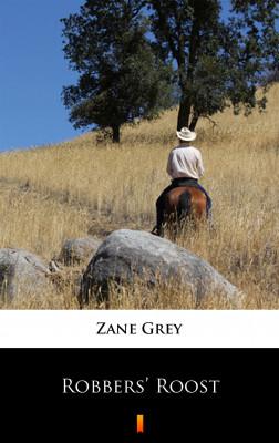 okładka Robbers' Roost, Ebook | Zane Grey