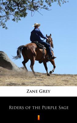 okładka Riders of the Purple Sage, Ebook | Zane Grey