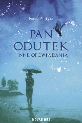 okładka Pan Odutek i inne opowiadania, Ebook | Iwona Partyka