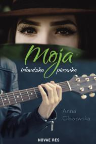 okładka Moja irlandzka piosenka, Ebook | Anna Olszewska